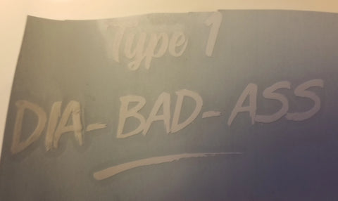 Diabetes Decal | Diabetic Decal |  Type 1 DIA-BAD-ASS Sticker