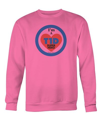 I'm a T1D Super Hero Sweatshirts
