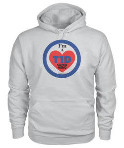 I'm a T1D Super Hero Hoodies