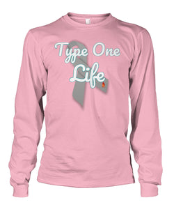 Type One Life Shirts Unisex Long Sleeve