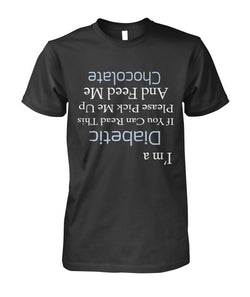 I'm a Diabetic feed me chocolate t-shirt