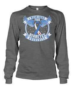 I wear gray for diabetes awareness  Unisex Long Sleeve