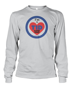 I'm a T1D Super Hero Long Sleeve Shirts