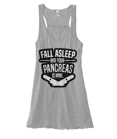 Fall Asleep & Your Pancreas Is Mine  Women's Flowy Tank