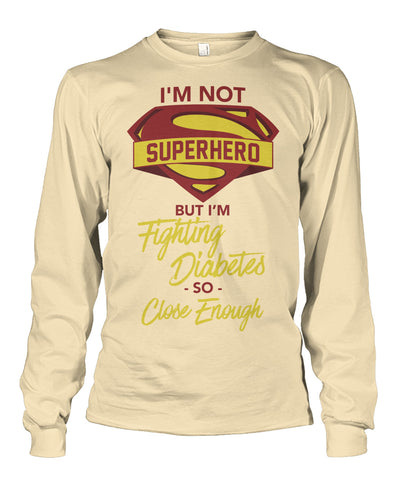 I'm not superhero  Unisex Long Sleeve