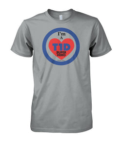 I'm a T1d Super Hero T-Shirts