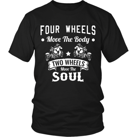 Two Wheels Move The Soul - Shirt/Hoodie