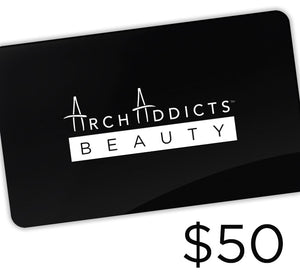 Arch Addicts Beauty - $50 Gift Card