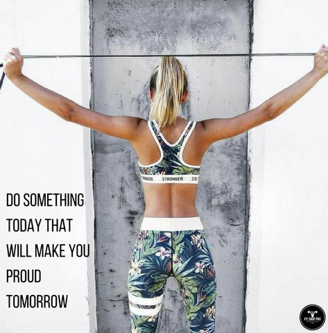 Do something today that will make you proud tomorrow