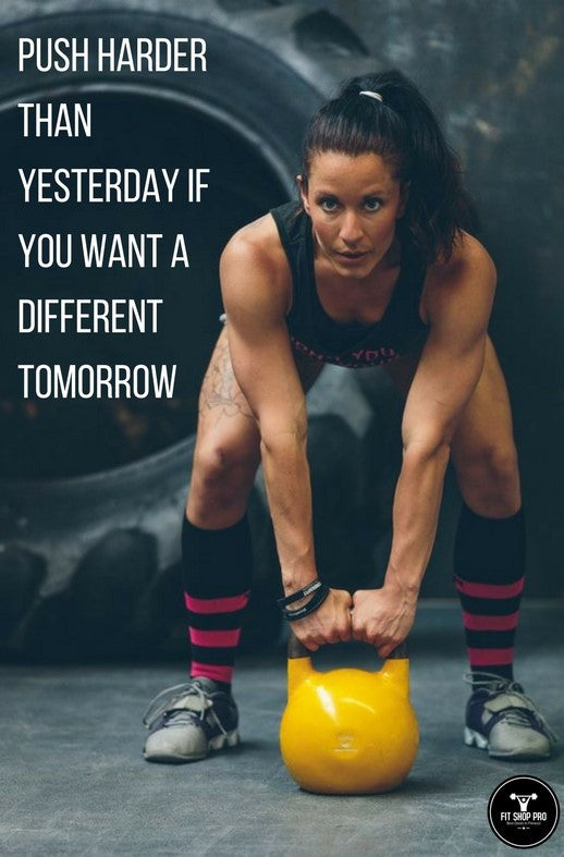 Push harder than yesterday if you want a different tomorrow
