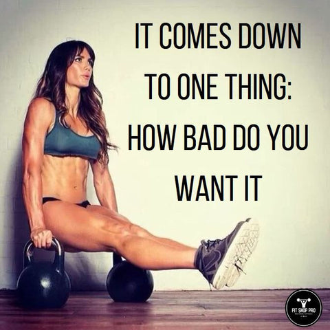 It comes down to one thing: how bad do you want it