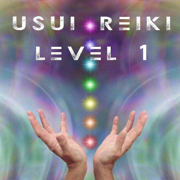 Usui Reiki Level 1