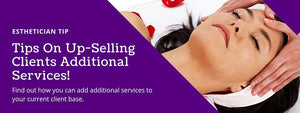 Tips On Up-Selling Clients Additional Services