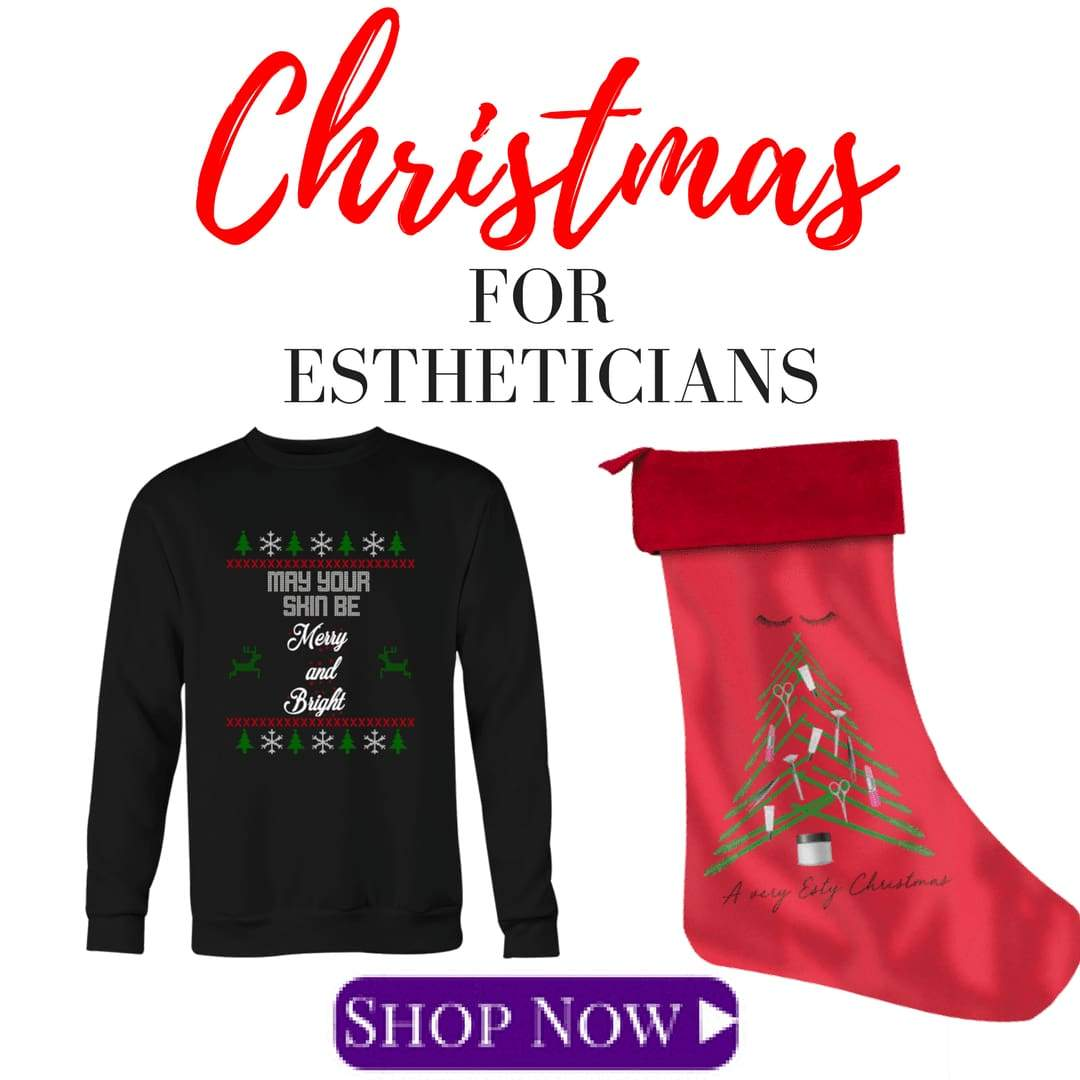 Christmas For Estheticians