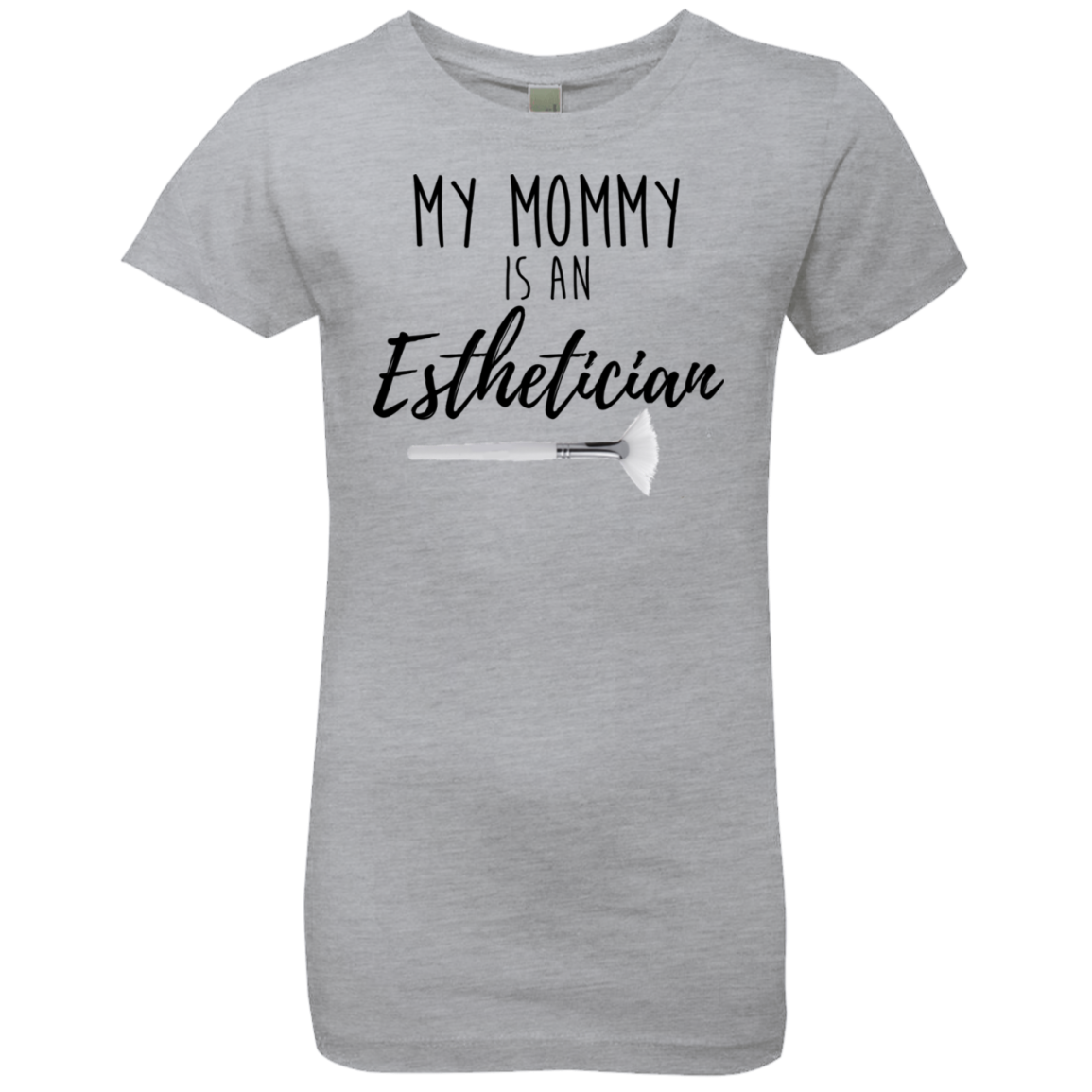My Mommy is an Esthetician (Youth Shirt)