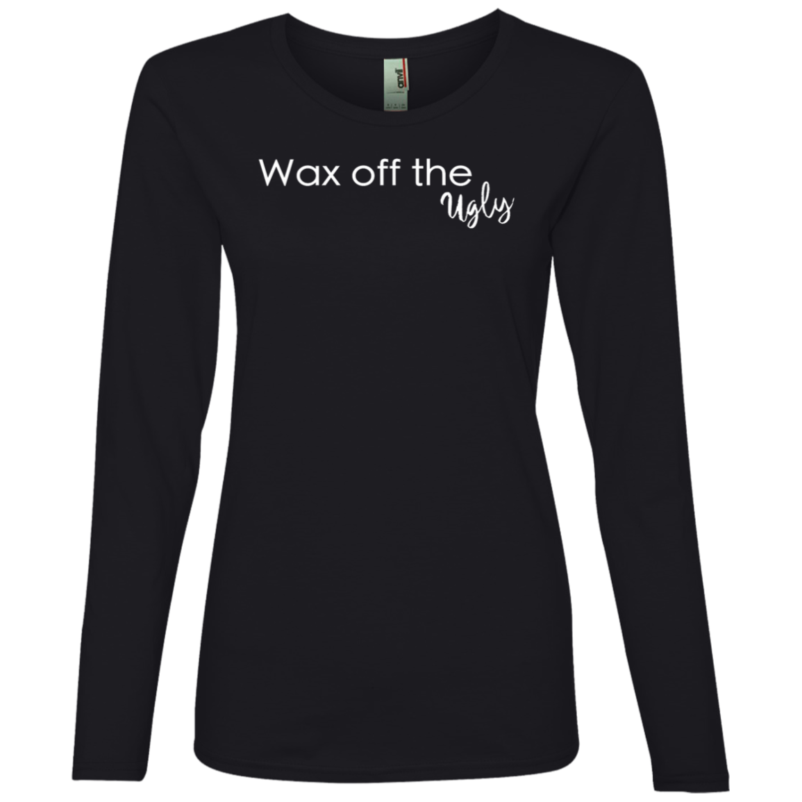 Wax Off the Ugly Long Sleeve