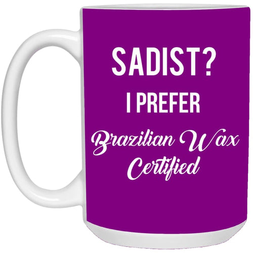 Brazilian Wax Certified Mugs - Mug - 15Oz / Purple / One Size - Apparel