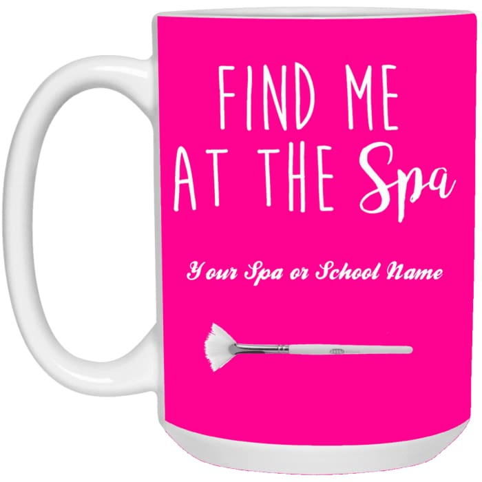 Customized Find Me At The Spa Mug - Pink / One Size - Accessories
