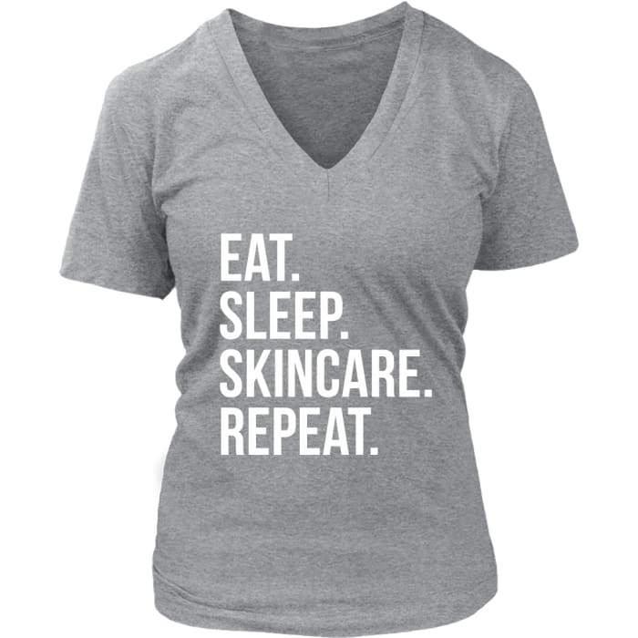 Eat. Sleep. Skin Care. Repeat. V-Neck T-Shirt - District Womens V-Neck / Heathered Nickel / S - T-Shirt