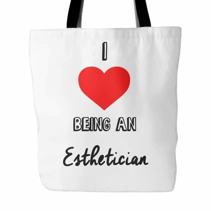 I Love Being An Esthetician Tote Bag - White - Tote Bags