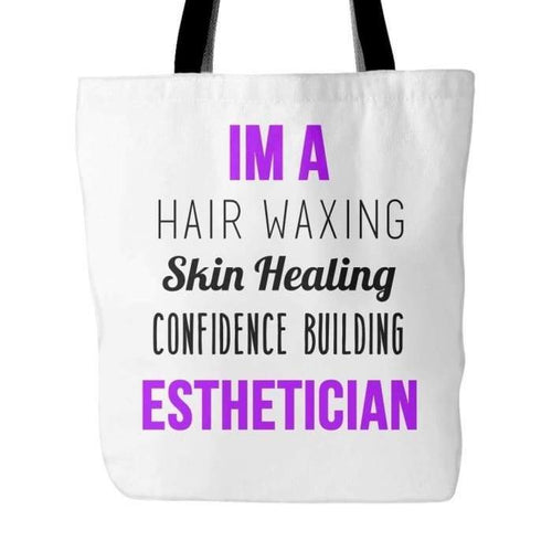 Im An Esthetician Tote - White - Tote Bags