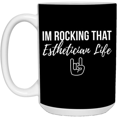 Im Rocking That Esthetician Life Mug - Black / One Size - Drinkware