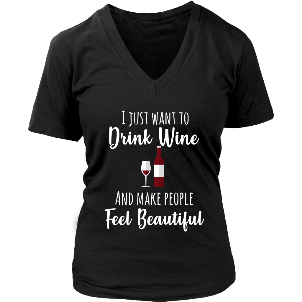 Drink Wine and Make People Feel Beautiful (Plus Size)