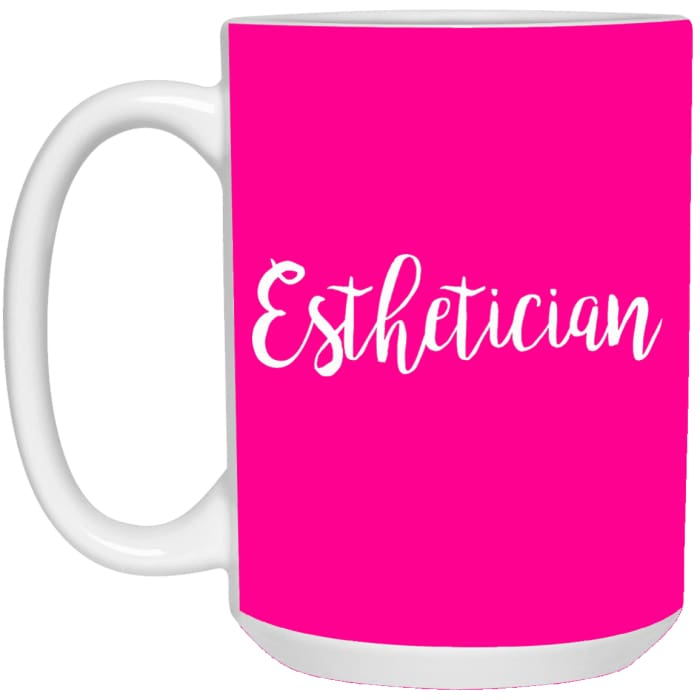 Just Esthetician Mugs - Mug - 15Oz / Pink / One Size - Apparel