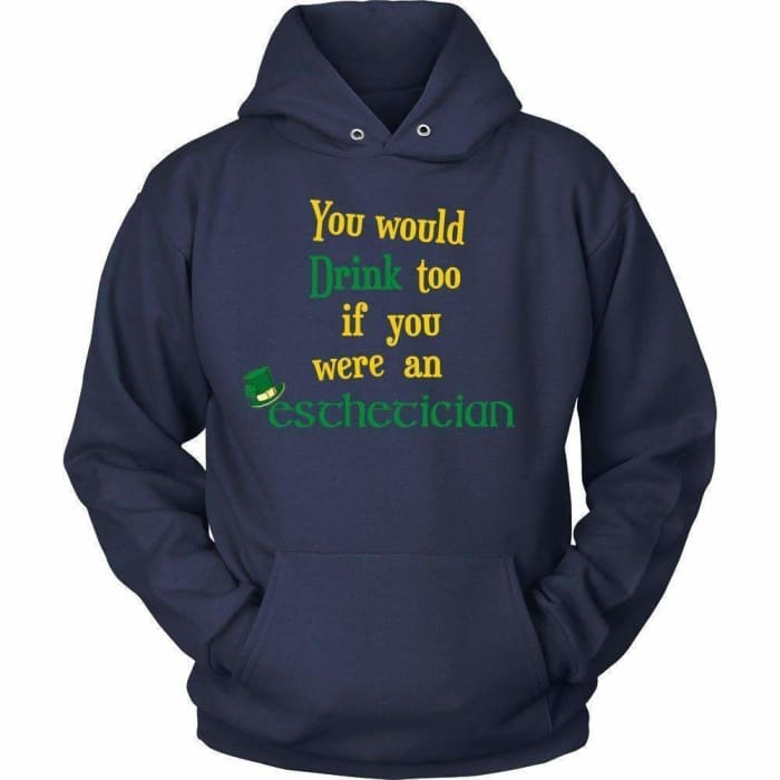 You Would Drink Too - Hoodie / Navy / S - T-Shirt