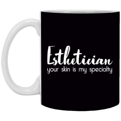 Your Skin Is My Specialty Mugs - 11 Oz. Mug / Black - Apparel