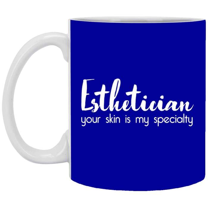 Your Skin Is My Specialty Mugs - 11 Oz. Mug / Royal Blue - Apparel