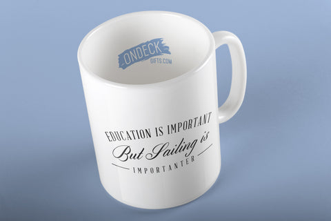 Sailing Is Importanter Mug