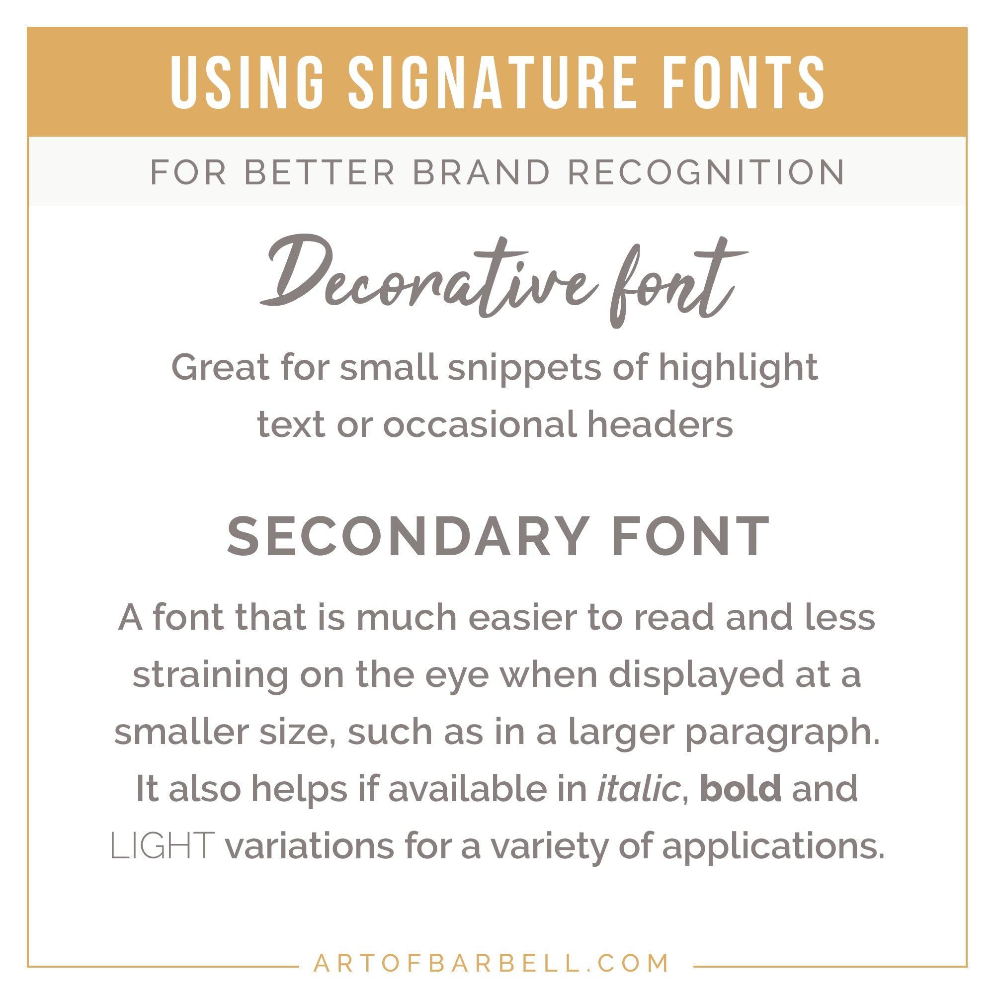 Tip # 1: Using the same signature fonts for better Brand Recognition