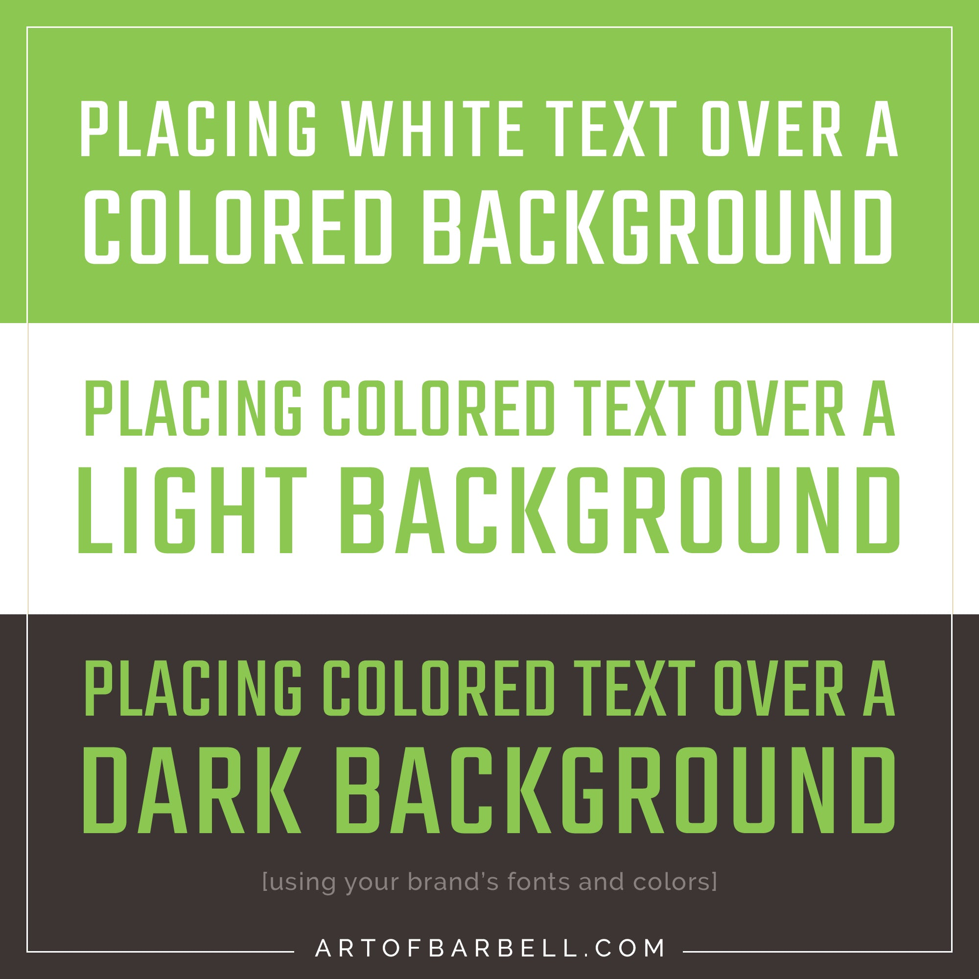 Using colored text against different backgrounds to create consistent branded graphics