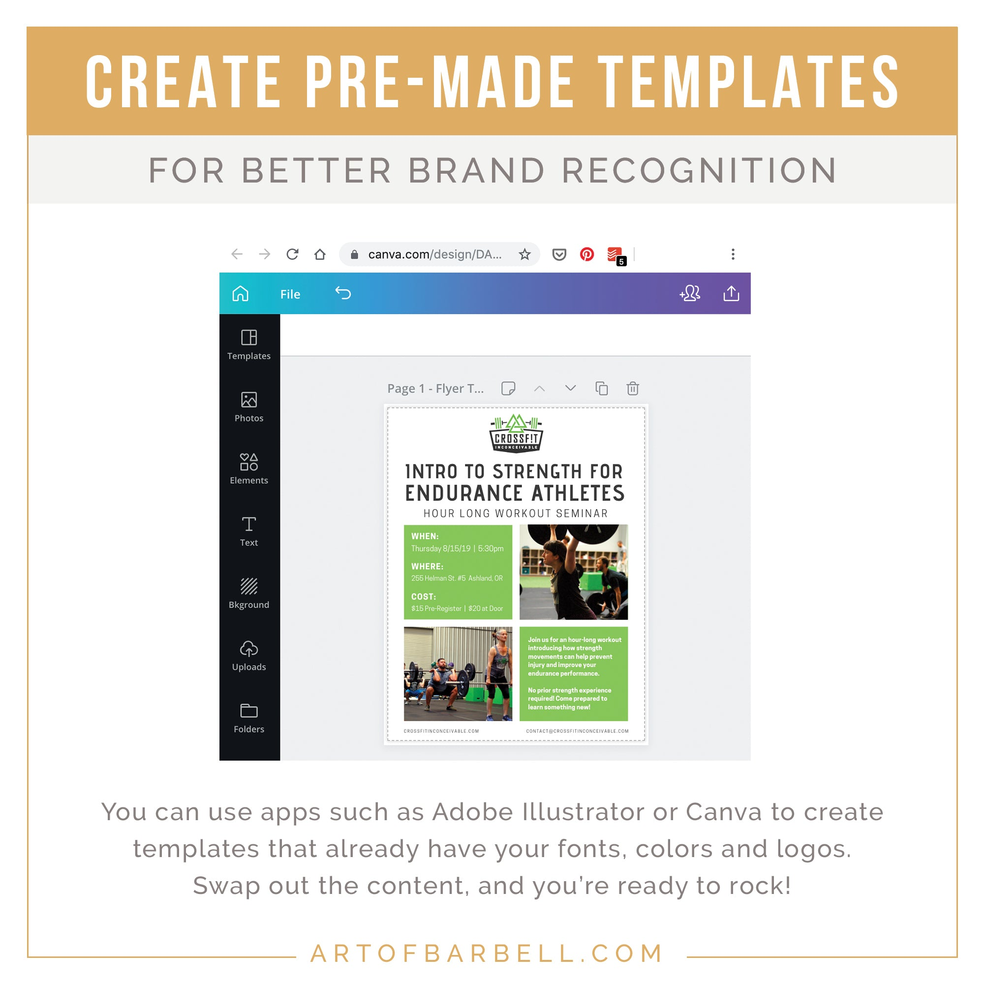 """""""Using a program such as Canva to make templates for all of your branded images - @artofbarbell_"""