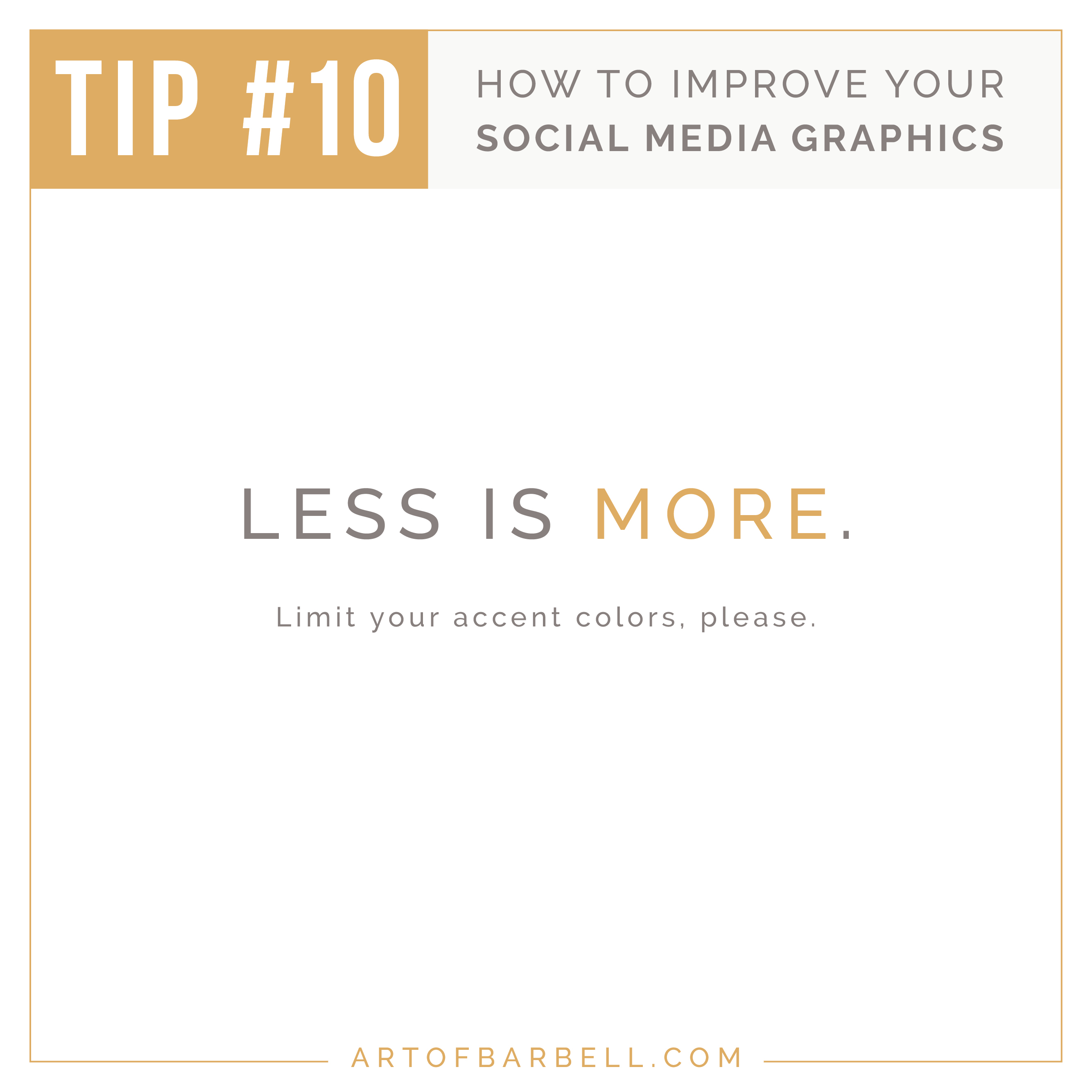 Tip #10: Less is More. Tips for Creating Beautiful Social Media Images