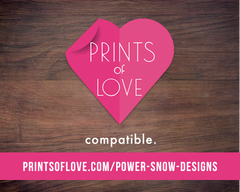 Prints With Love - PowerSnowDesigns