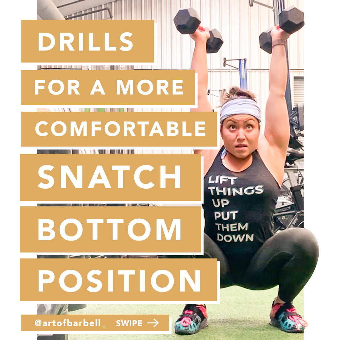 Drills for a more comfortable snatch bottom position