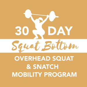 Snatch Bottom 30-Day Mobility Course