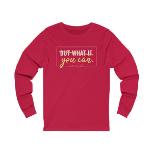 You Can! Long Sleeve Jersey Tee