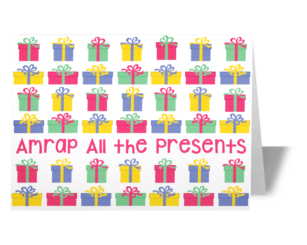AMRAP all the Presents Card