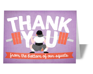 CrossFit Greeting Card - Thank You From the Bottom of my Squat