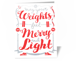 May Your Weights Feel Merry and Light Christmas Card