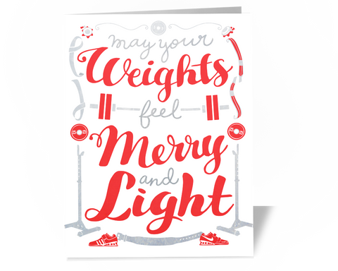 Weightlifting Christmas Cards - May Your Weights Feel Merry and Light