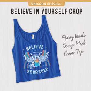 Believe in Yourself Gym crop top Unicorn Snatch