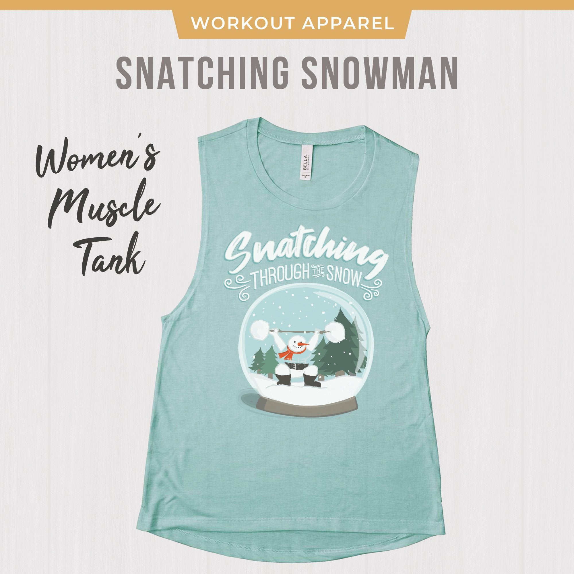 Snatching Snowman Muscle Tank Snatching Through the Snow Dusty Blue Bella