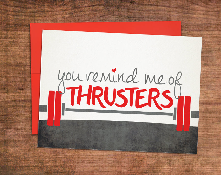 Remind Me of Thrusters Card