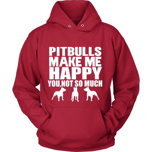 Pitbulls Make Me Happy Hoodie
