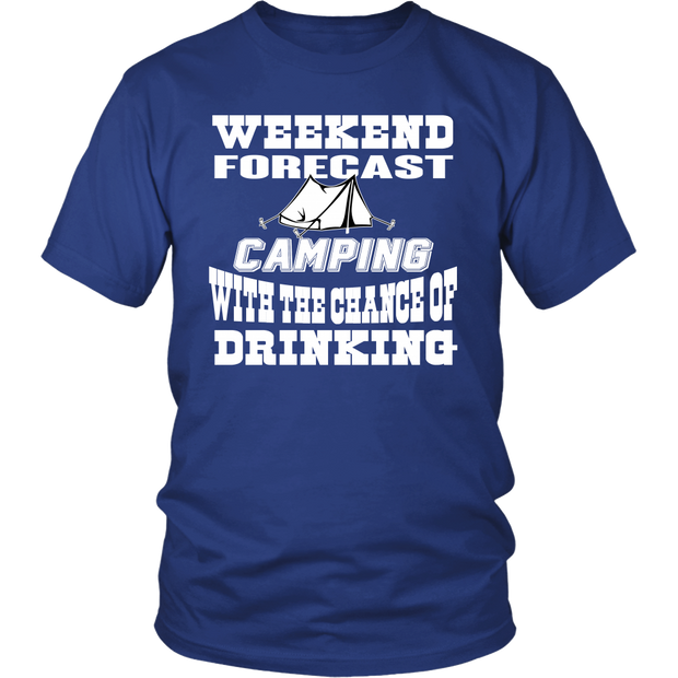 Weekend Forcast Camping With A Chance Of Drinking