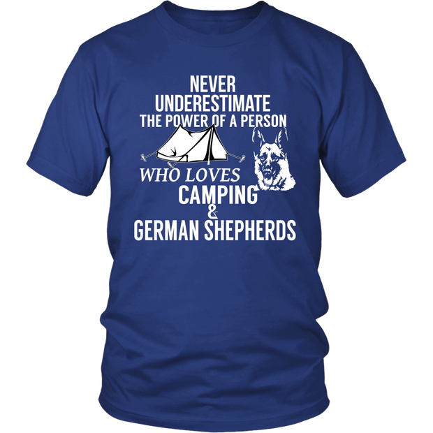 Never Underestimate A Person Who Loves Camping & German Shepherds